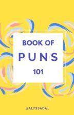 Book of Puns 101 by alyssada1