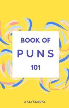 Book of Puns 101 by a1yss4