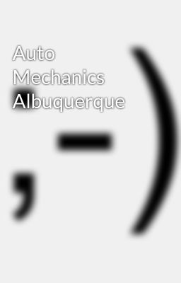Auto Mechanics Albuquerque