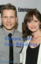 Gilmore Girls - New Beginnings by Mother_lovewins