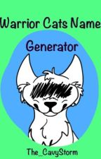 Warrior Cats Name Generator by The_CavyStorm
