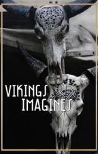 Vikings: Imagine you and ... by LordAvanti