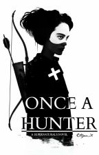 Once A Hunter... by CitizenX