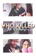 ✧ who killed the ambrose's ? ✧ by ambrosesbella