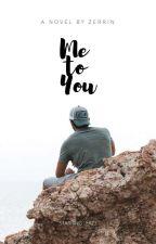 Me to You by Zemyth_