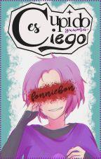Cupido es ciego    FonnieBon by yxuma-