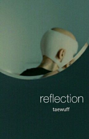 reflection by taewuff