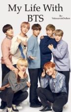 My life with BTS by v_vmintrash