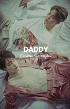 DADDY || FF NC BTS               (19+ Marriage Life)  by reomromhan96