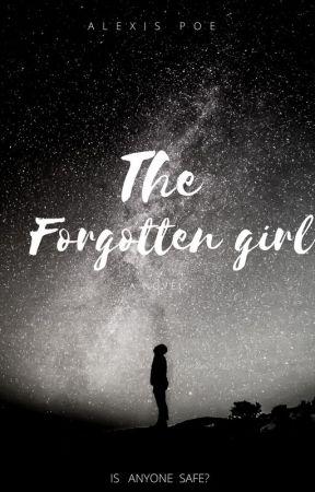 The Forgotten Girl by NovelLover543