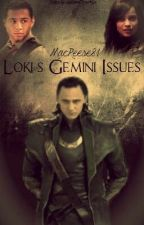 Loki's Gemini Issues by MacReese1981