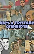 Jiley & trittany Oneshots by tnsjiley758