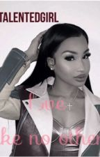Love Like No Other (august alsina fanfic)  by TheTalentedGirl