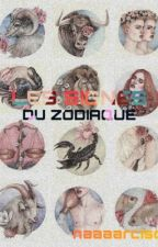 Les signes du zodiaque by MyNameIsMady