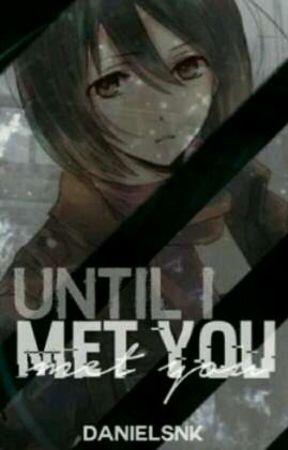 Until I Met You ||Eremika|| {Remastered} by DanielSnK