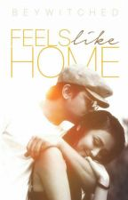 Feels Like Home by beywitched