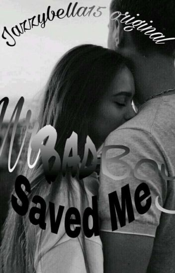 Mr Bad Boy Saved Me