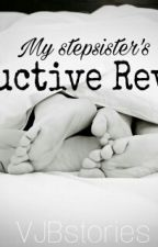 My Step Sister's Seductive Revenge  by vambie_VJB