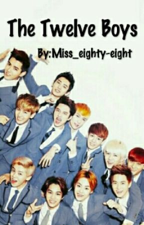 The Twelve Boys by Miss_eighty-eight