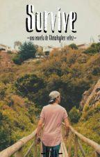 Survive    Christopher Velez    hot by cncowner_123