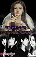 Vampire Tale 2: Clash With The Wolves by FamasUzi