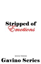 Stripped Of Emotions (PUBLISHED as e-book) by ShafiraSardar