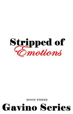 Stripped Of Emotions