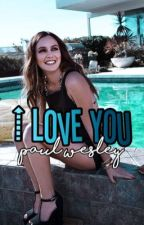i love you | paul wesley [completed] by -voidmarshall