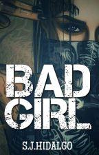 Bad Girl © by sjhidalgo