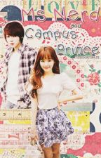 Ms. Nerd and campus prince . (on going) by msnerd01