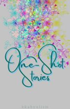 One-Shot Stories by Kkabyulism