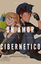 Un Amor Cibernético (Editando) by halclili13