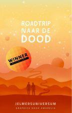 Roadtrip naar de Dood by cittadelsole