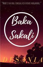Baka Sakali || [ On-Going ] by desania