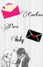 Cartas Para Inky by MoniLovely