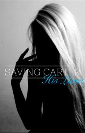Saving Carter : His Luna (Editing) by RaineeBlik94