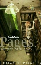 DraOne: Hidden Pages Another Side Story by CollabofMiracle