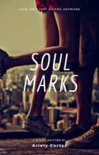 Soul Marks by madlovewriter