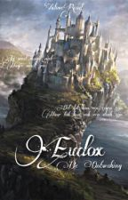 Eudox | Boek 1 | De Ontwaking by xxloverread
