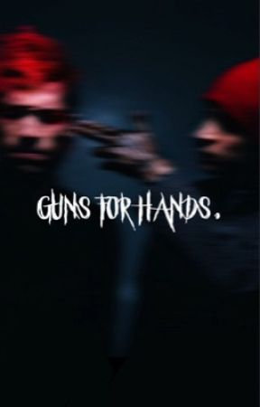 Guns For Hands by jeondreaming