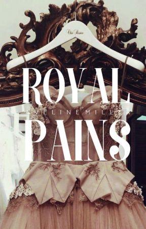 Royal Pains | ✓ by inejghafa