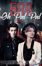 588 (Oh Pal Pal) by SGPink