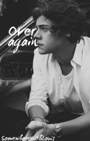Over again (Harry Styles) eng by somewherewithlouis