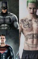 Amor (Batman y tu)(Joker y tu)(Superman y tu) by sandrajoker12345