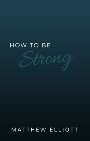 How To Be Strong by spidermatt