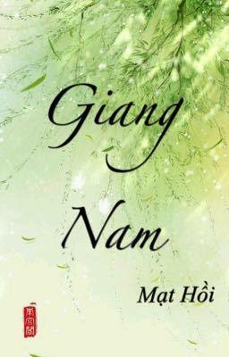 Đọc truyện [hoàn] Giang Nam