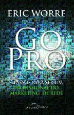 Go Pro by KellyLopes97