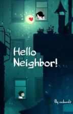 Hello Neighbor! by CoolNerd2