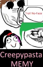 Memy z Creepypastą by MissSilverFox9