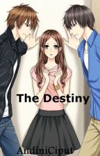 The Destiny (What Do You Choose? Enemy or Loyalty?) by andiniciput